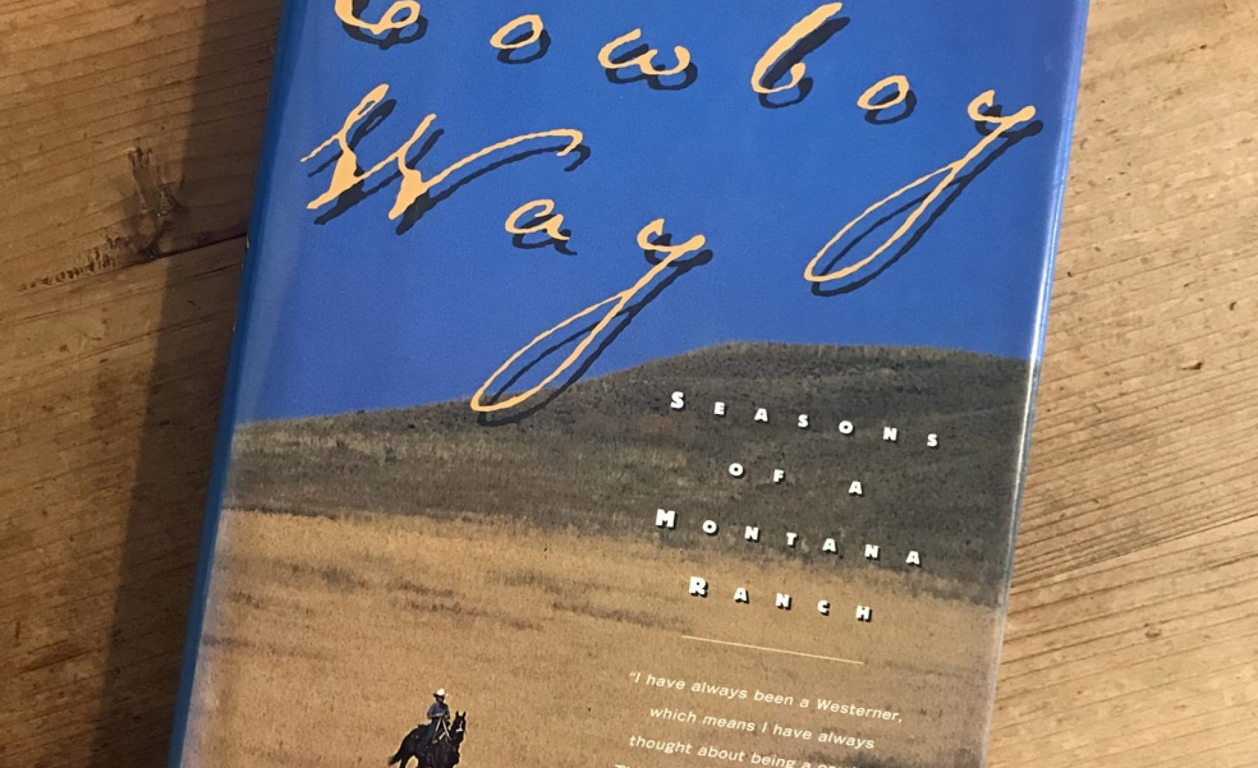 The Cowboy Way – Reviewed