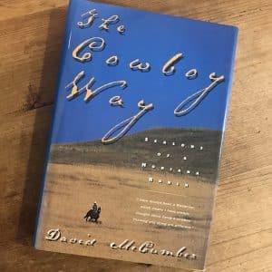 The Cowboy Way – Seasons of a Montana Ranch