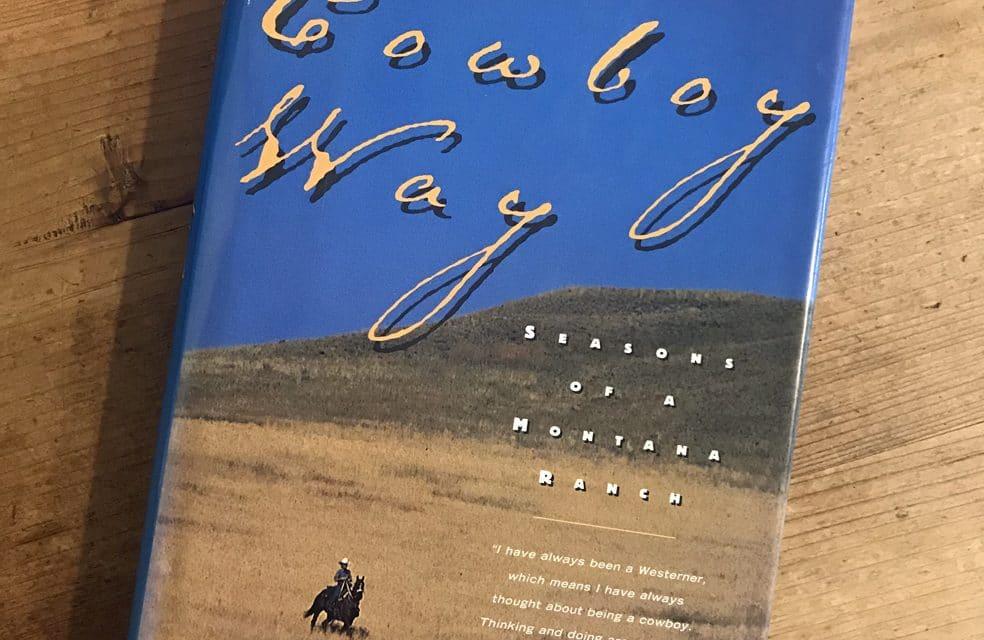 The Cowboy Way – Reviewed